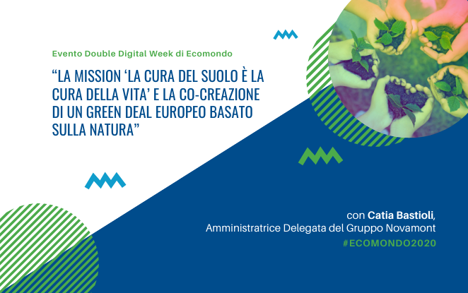 Catia Bastioli presidente di sessione del beacon panel della Mission Soil Health and Food della Commissione Europea alla Double Digital Week di Ecomondo